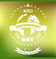 world environment day background with shape typogr vector image