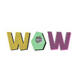 wow lettering vector image vector image