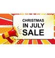 Megaphone with CHRISTMAS IN JULY SALE announcement vector image