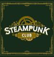 steampunk club insignia gears design victorian era vector image