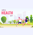 world health day background healthy lifestyle man vector image vector image