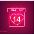 14 february calendar in neon light valentine day vector image vector image