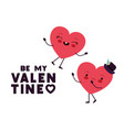 be my valentine with heart love kawaii character vector image vector image