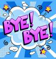 bye word comic book pop art vector image vector image