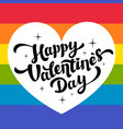 happy valentines day lettering on rainbow vector image vector image