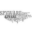 is there spyware and adware on your computer text vector image vector image