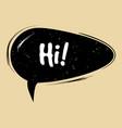 comic speech bubble hi in pop art style creative vector image vector image