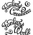 lettering with fantasy phrases on white background vector image