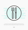 restaurant thin line sign with fork and knife vector image