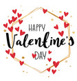 happy valentine s day gold polygon vector image