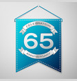 blue pennant with inscription sixty five years vector image vector image