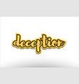 deception yellow black hand written text postcard vector image vector image
