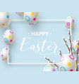 happy easter holiday composition vector image vector image