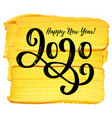2020 hand written lettering with golden paint vector image vector image