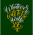 inspirational quote hand drawn vintage vector image