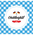 oktoberfest poster with fresh vector image vector image