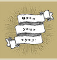 open your eyes inspiration quote vintage vector image vector image