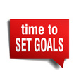 time to set goals red 3d realistic paper speech vector image vector image