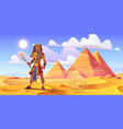 ancient egyptian pharaoh in desert with pyramids vector image vector image