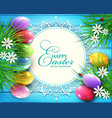 background for easter colored eggs flowers vector image vector image