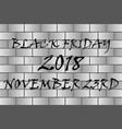 black friday - black and grey vector image vector image