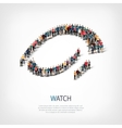 watch people sign 3d vector image vector image