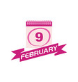 9 february calendar with ribbon vector image vector image
