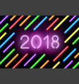 neon 2018 greeting card with glowing numbers vector image vector image