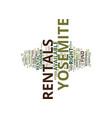 yosemite rentals text background word cloud vector image vector image