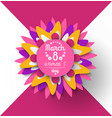 8 march womens day paper cut flower greeting card vector image vector image