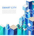 isometric smart city with skyscrappers cityscape vector image vector image