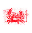 meatcrab 100 per cent - red rubber grungy stamp vector image vector image
