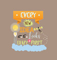 every new idea looks crazy first quotes text vector image vector image