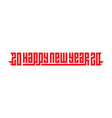 welcome to year 2020 vector image vector image