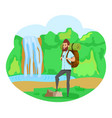 hiker near waterfall male hiking hob vector image