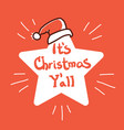 merry christmas star with santa hat red vector image