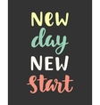 New Day New Start vector image vector image