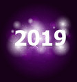 2019 happy new year on violet background vector image vector image