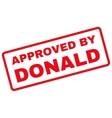 Approved by Donald Rubber Stamp vector image vector image