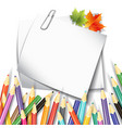 paper sheet colorful pencils vector image