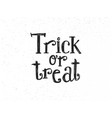 Trick or treat sketched lettering vector image