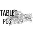 what tablet pcs can do for you text word cloud vector image vector image
