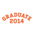 graduated in 2014 lettering for a senior class vector image vector image