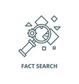 fact search line icon linear concept vector image vector image