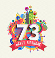Happy birthday 73 year greeting card poster color vector image vector image