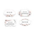 labels set with flowers frame border with vector image vector image