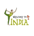 Welcome to India Woman in a yoga pose vector image vector image