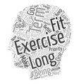 What Can We Learn From Long Term Exercisers text vector image vector image