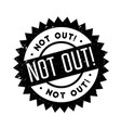 Not out rubber stamp vector image