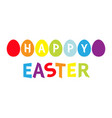 rainbow color painted egg set line row happy vector image